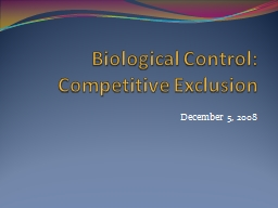 Biological Control: Competitive Exclusion