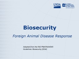 Biosecurity	 Foreign Animal Disease Response
