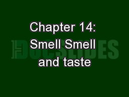 Chapter 14: Smell Smell and taste