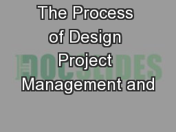 The Process of Design Project Management and