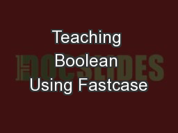 Teaching Boolean Using Fastcase