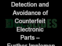 1 DoD Public Meeting:  Detection and Avoidance of Counterfeit Electronic Parts – Further Implemen