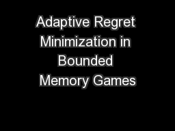 Adaptive Regret Minimization in Bounded Memory Games