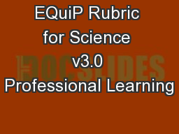 EQuiP Rubric for Science v3.0 Professional Learning