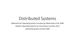 Distributed Systems Material from Operating System Concepts by