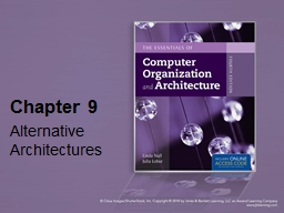 Chapter 9 Alternative Architectures