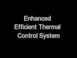Enhanced Efficient Thermal Control System