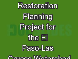 PdNWC  Watershed Restoration Planning Project for the El Paso-Las Cruces Watershed PowerPoint PPT Presentation