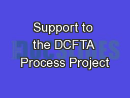 Support to the DCFTA Process Project