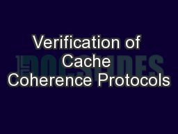 Verification of Cache Coherence Protocols