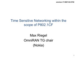 Time Sensitive Networking within the scope of P802.1CF