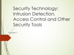 Security Technology: Intrusion Detection, Access Control and Other Security Tools PowerPoint PPT Presentation