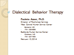 Dialectical Behavior Therapy PowerPoint PPT Presentation