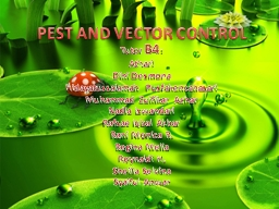 PEST AND VECTOR CONTROL Tutor PowerPoint PPT Presentation