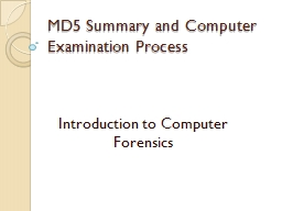 MD5 Summary and Computer Examination Process
