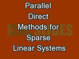 Parallel Direct Methods for Sparse Linear Systems