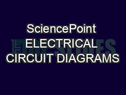 SciencePoint ELECTRICAL CIRCUIT DIAGRAMS PowerPoint PPT Presentation