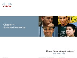 Chapter 4:  Switched Networks