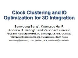 Clock Clustering and IO Optimization for 3D Integration
