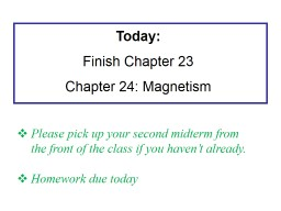 Today : Finish  Ch  23: Electric Current