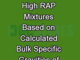 Volumetric Properties of High RAP Mixtures Based on Calculated Bulk Specific Gravities of RAP and C