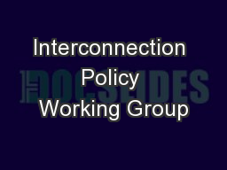 Interconnection Policy Working Group