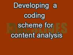 Developing  a coding  scheme for content analysis