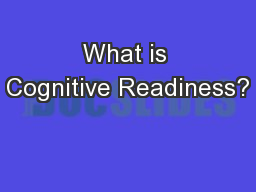 What is Cognitive Readiness?