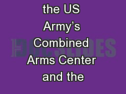 Welcome to the US Army's Combined Arms Center and the