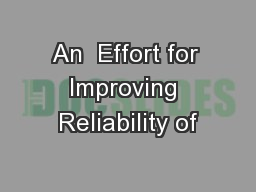 An  Effort for Improving Reliability of