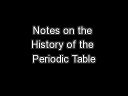 Notes on the History of the Periodic Table