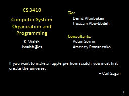 1 CS 3410 Computer System Organization and