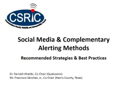 Social Media & Complementary Alerting Methods