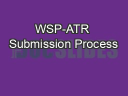 WSP-ATR Submission Process