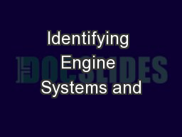 Identifying Engine Systems and PowerPoint PPT Presentation