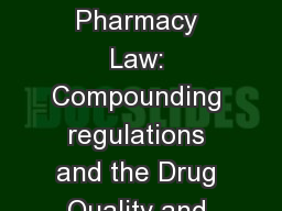 Selected Updates in Pharmacy Law: Compounding regulations and the Drug Quality and Security Act