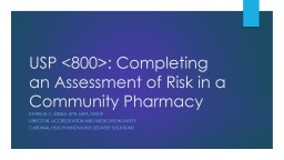 USP <800>: Completing an Assessment of Risk in a Community Pharmacy