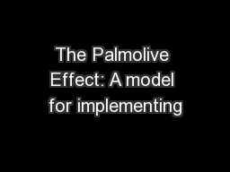The Palmolive Effect: A model for implementing