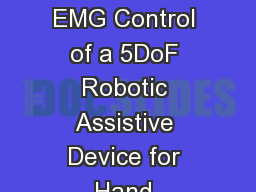 Design with Integrated EMG Control of a 5DoF Robotic Assistive Device for Hand Rehabilitation (RAD-