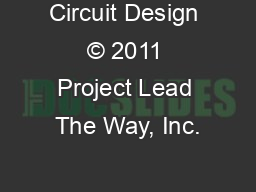Circuit Design © 2011 Project Lead The Way, Inc. PowerPoint PPT Presentation