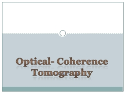 Candice Wills Optical- Coherence Tomography