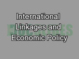 International Linkages and Economic Policy