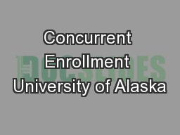 Concurrent Enrollment University of Alaska