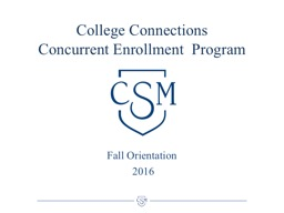 College Connections Concurrent Enrollment  Program