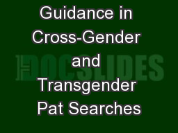 Guidance in Cross-Gender and Transgender Pat Searches