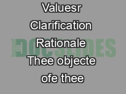 Valuesr Clarification Rationale Thee objecte ofe thee