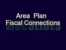 Area  Plan  Fiscal Connections