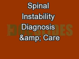 Spinal Instability Diagnosis & Care