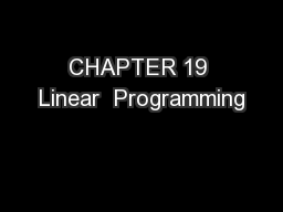 CHAPTER 19 Linear  Programming
