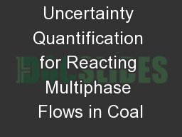 Non-intrusive Uncertainty Quantification for Reacting Multiphase Flows in Coal